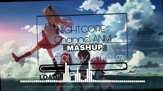 『NIGHTCORE』/MASHUP-Shape Of you / All Time Low🔱