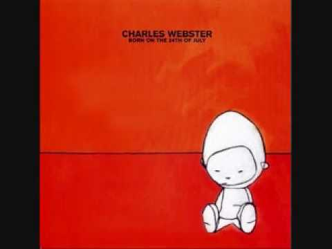 Charles Webster - Born On The 24th Of July -08- I Understand You