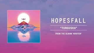 "Hopesfall ""Tunguska"""