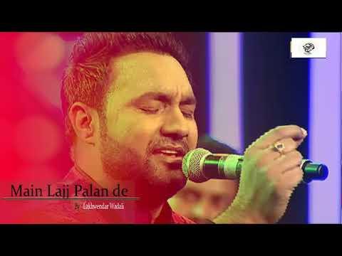 main-lajj-palan-dy-larr-lakhwindar-wadali-new-2018