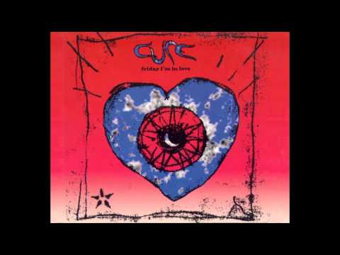 The Cure   Friday I'm In Love (Strange Love Mix)