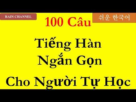 100 Câu tiếng Hàn ngắn gon qua hai nốt nhạc-P1- Học tiếng Hàn cơ bản sơ cấp-online-Rain Channel-