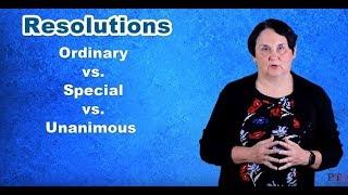 Resolutions: Ordinary vs. Special vs. Unanimous