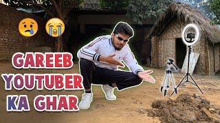 EK 'GAREEB' YOUTUBER KA GHAR FT. INDIAN TECH CHANNELS | LAKSHAY CHAUDHARY