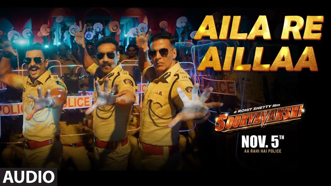 Aila Re Aillaa (Audio) Sooryavanshi| Akshay, Ajay, Ranveer, Katrina, Rohit, Pritam, Tanishk| 5 Nov
