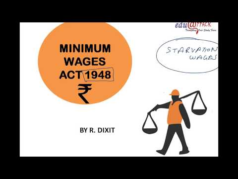Minimum Wages Act, 1948 Part 1 in HINDI Full Lectures