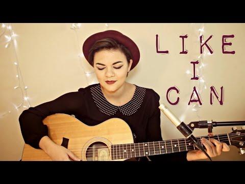Like I Can - Sam Smith Cover