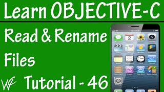 Free Objective C Programming Tutorial for Beginners 46 - Reading and Renaming the Files