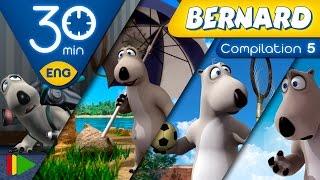 Bernard Bear    Collection 05   30 minutes