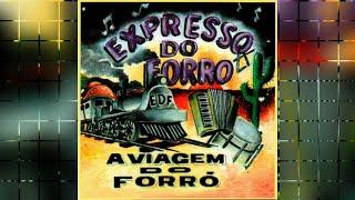 EXPRESSO DO FORRÓ - Meu desejo (com letra)