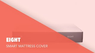 Eight Smart Mattress Cover - Product Showcase