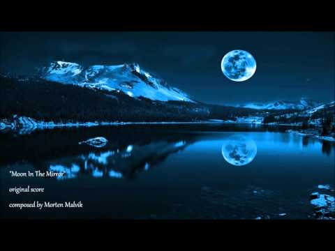 """""""Moon In The Mirror"""" - original score (ambient, electric guitar, piano, orchestra)"""