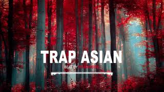 """TRAP ASIAN"" Hard Trap beat Instrumental 