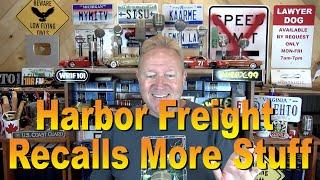 Harbor Freight Recalls M๐re Stuff