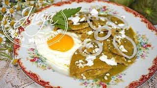 Chilaquiles Verdes y Tips Para que No se Amargue la Salsa