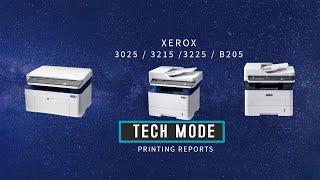 xerox WorkCentre 3025 BI BVI NI ND NDI TECH MODE Printing reports