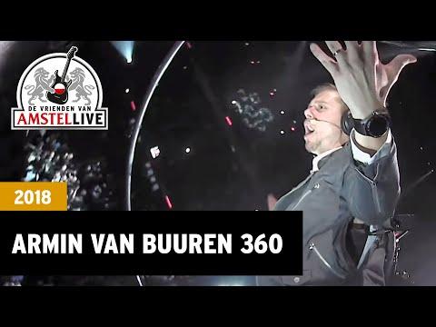 Heading Up High 360 Armin Van Buuren De Vrienden Van Amstel LIVE 2018