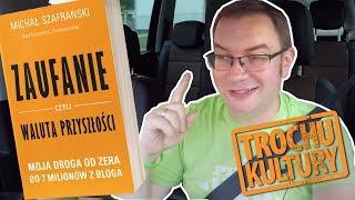 """""""Zaufanie czyli..."""" książka Michała Szafrańskiego [trochu kultury] #autovlog #zcwp"""