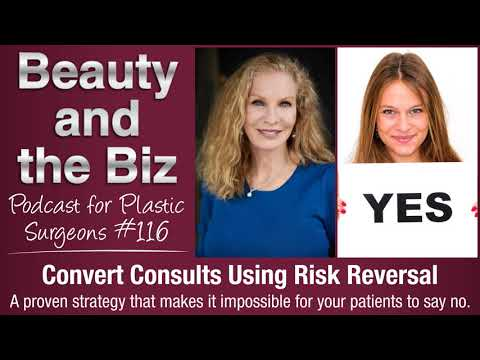 Ep.116: Convert Consults Using Risk Reversal