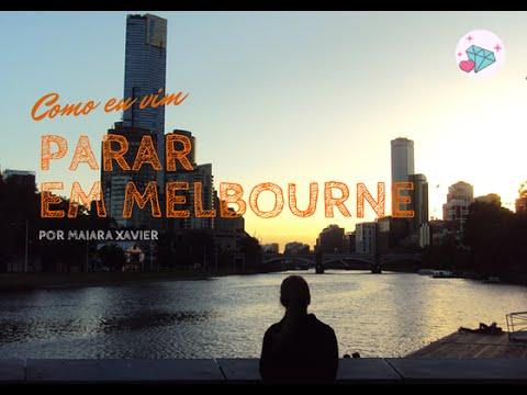 Como vim parar em Melbourne