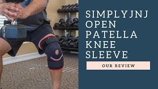 SimplyJnJ's Open Patella Knee Sleeve Review