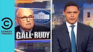 Rudy Giuliani Trashes Michael Cohen | The Daily Show With Trevor Noah