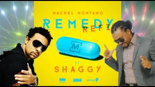 Machel Montano Ft  Shaggy - Remedy Refix @PrecisionProd @machelmontano @DiRealShaggy