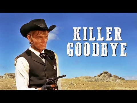 Killer Goodbye | FREE WESTERN MOVIE | English | Action Movie | Full Cowboy Film