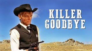 Killer Goodbye | FREE WESTERN MOVIE | English | Action Movie | Full Cowboy Film