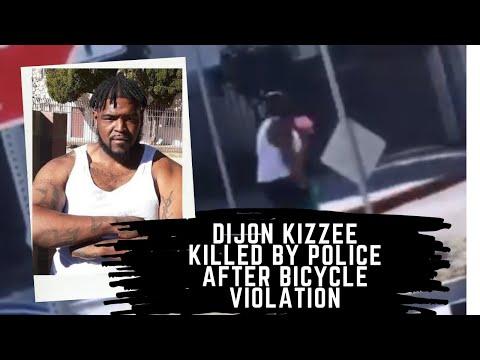 DIJON KIZZEE SHOT MULTIPLE TIMES AND KILLED By Police AFTER BICYCLE VIOLATION