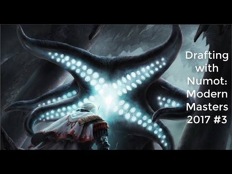 MTG | Drafting with Numot: Modern Masters 2017 #3
