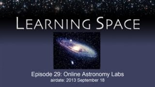 Learning Space Ep. 29: Online Astronomy Labs