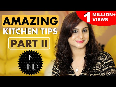 Useful Kitchen Tips and Tricks - Part 2 | Cooking Essentials | Kitchen Hacks India | Kanak's Kitchen