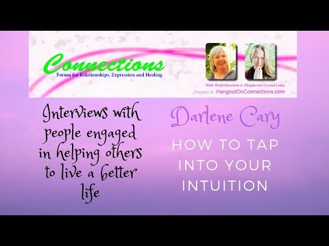 How to tap into your intuition - with Darlene Cary