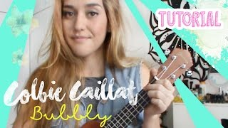 Bubbly - Colbie Caillat (Ukulele Tutorial)