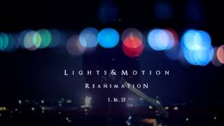 Lights & Motion - Dream Away w\Lyrics