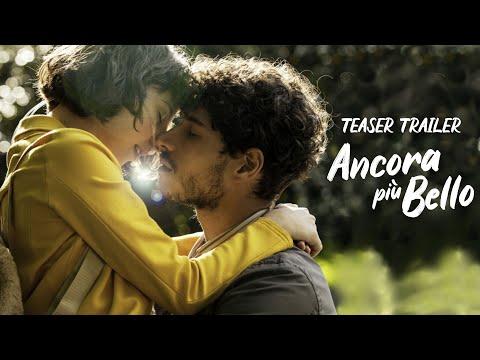 Ancora più Bello - Teaser Trailer ufficiale. Da settembre al cinema
