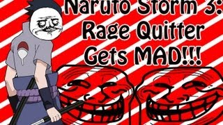 Naruto Storm 3 - Rage Quitter Gets Mad! | Flash |【HD】
