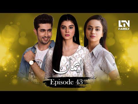 Emaan | Episode 43 | 23 September 2019 | LTN Family
