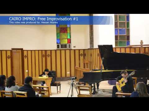 CAIRO IMPRO: Free Improvisation #1