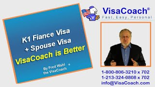 K1 Fiance Visa + Spouse Visa by VisaCoach: Why we are Better?  Gen #20
