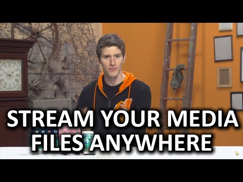 Stream your home media files away from home