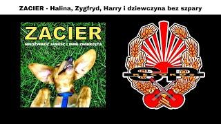ZACIER - Halina, Zygfryd, Harry i dziewczyna bez szpary [OFFICIAL AUDIO]