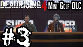 Super Ultra Dead Rising 4 Mini Golf DLC Xbox One #3 - On The TIP!