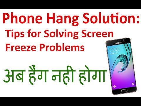 Phone Hang Solution, Tips for Solving Screen Freeze Problems, Virus Security app(SIT VINES)
