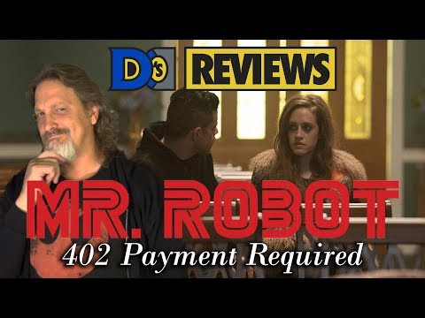 Mr Robot 402 Payment Required - D's Reviews