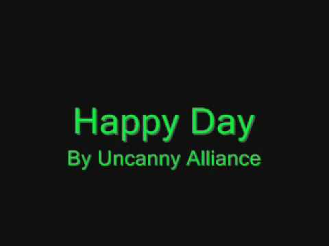 Happy Day - Uncanny Alliance
