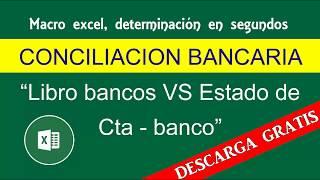 Conciliación bancaria automática macro Excel (Descarga)