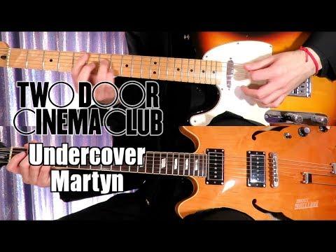 Under Martyn  Two Door Cinema Club    Guitar Tab Tutorial &