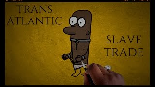 Transatlantic Slave Trade History : Untold Truth and After Effects